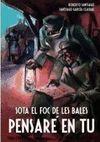 SOTA EL FOC LES BALES PENSARE EN TU