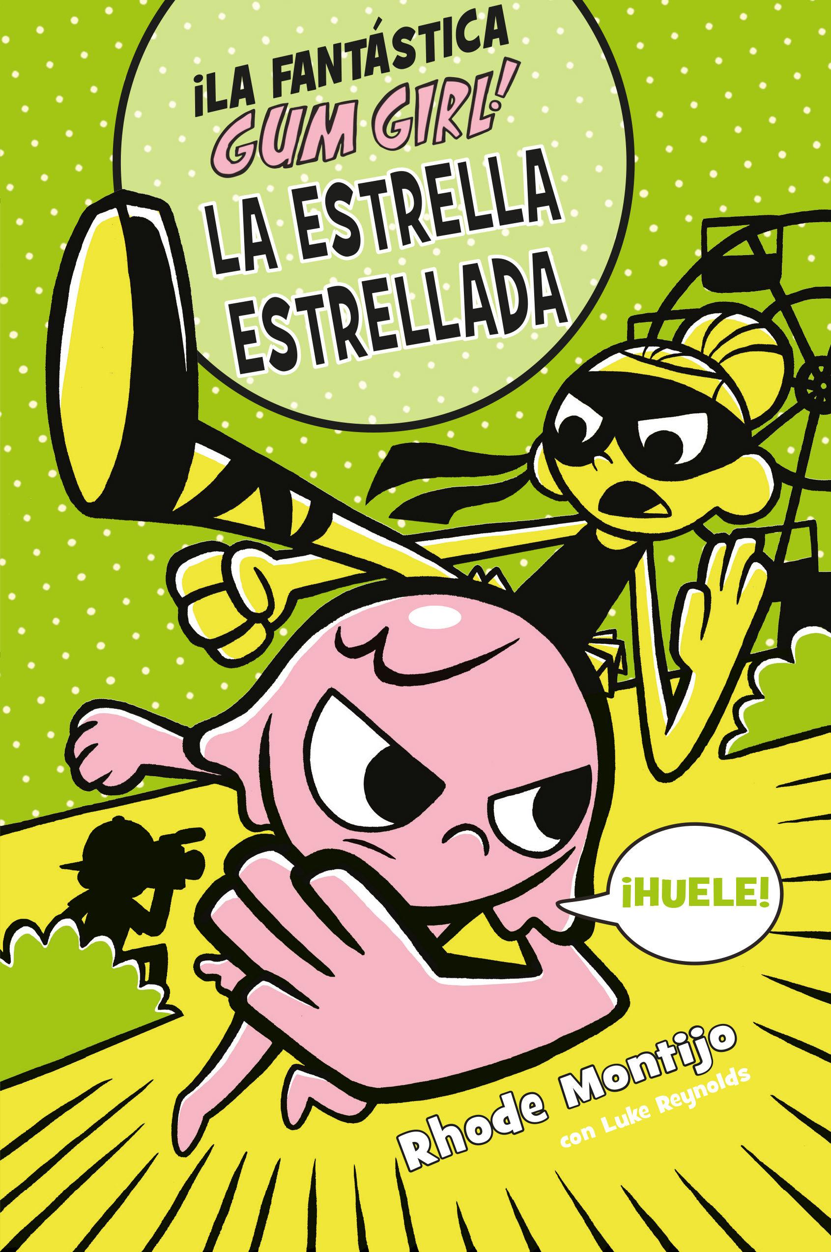 FANTASTICA GUM GIRL 03 LA ESTRELLA ESTRELLADA LA
