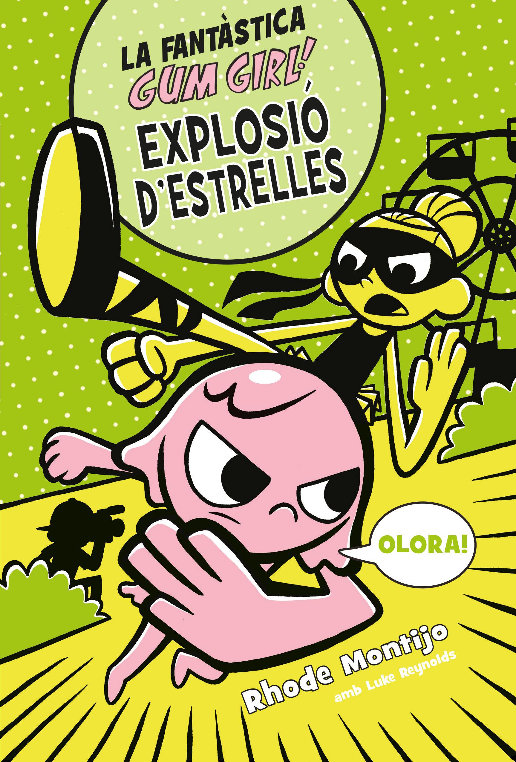 FANTASTICA GUM GIRL 03 EXPLOSIO D ESTRELLES LA