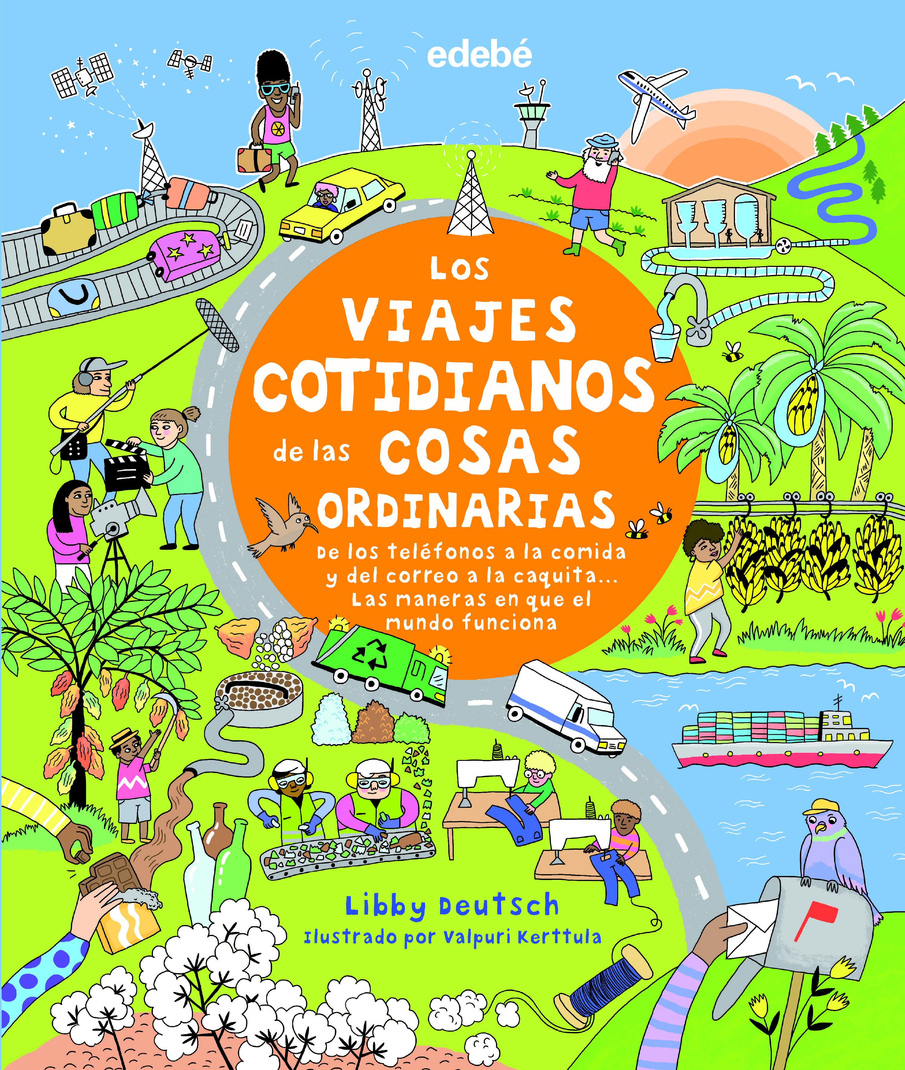 VIAJES COTIDIANOS DE LAS COSAS ORDINARIAS LOS