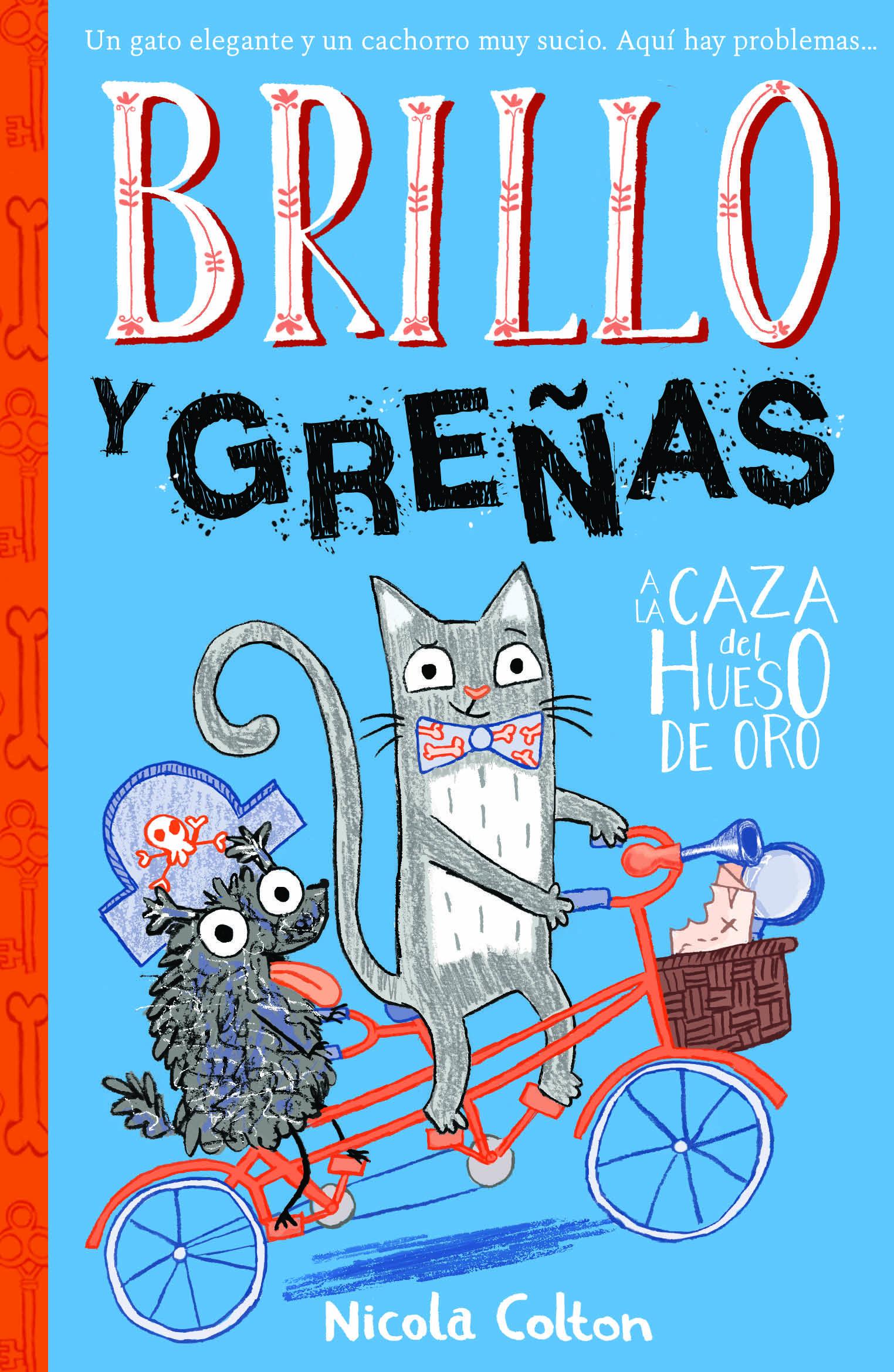 BRILLO Y GREÑAS 2 A LA CAZA DEL HUESO DE ORO