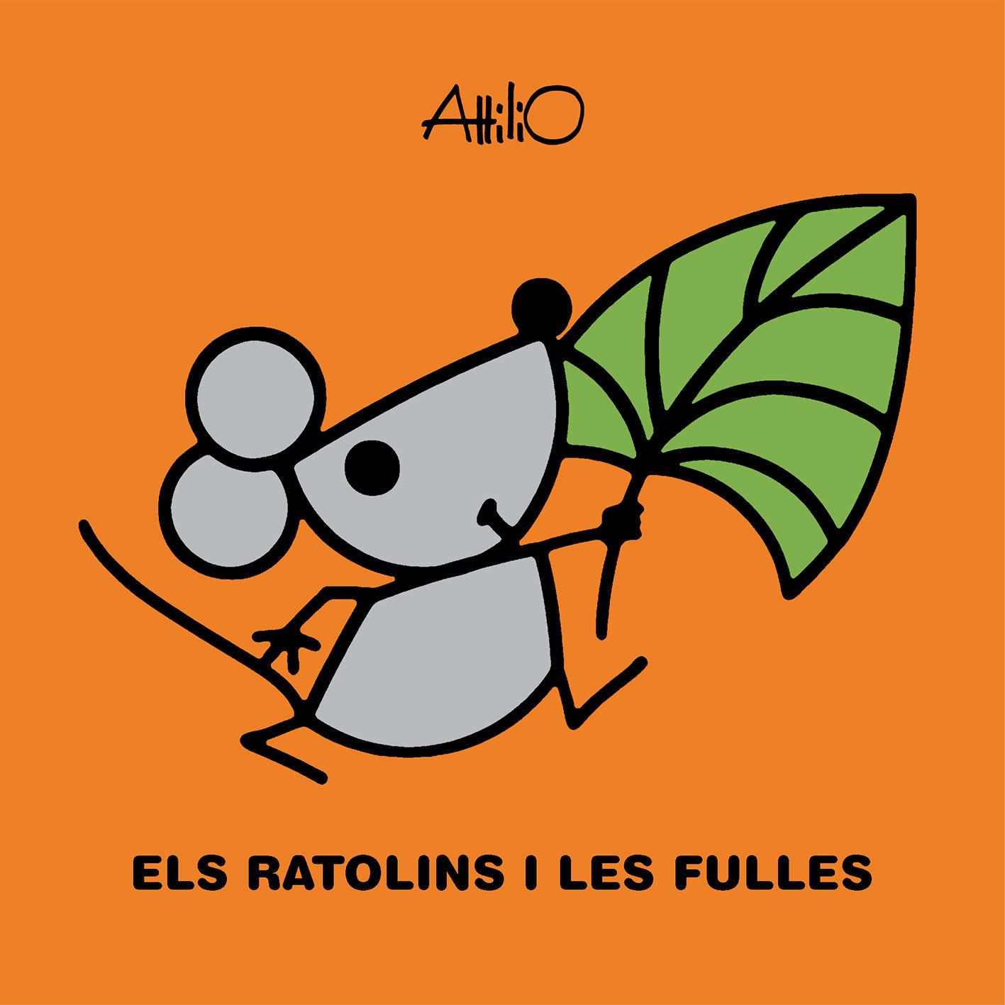 RATOLINS I LES FULLES ELS