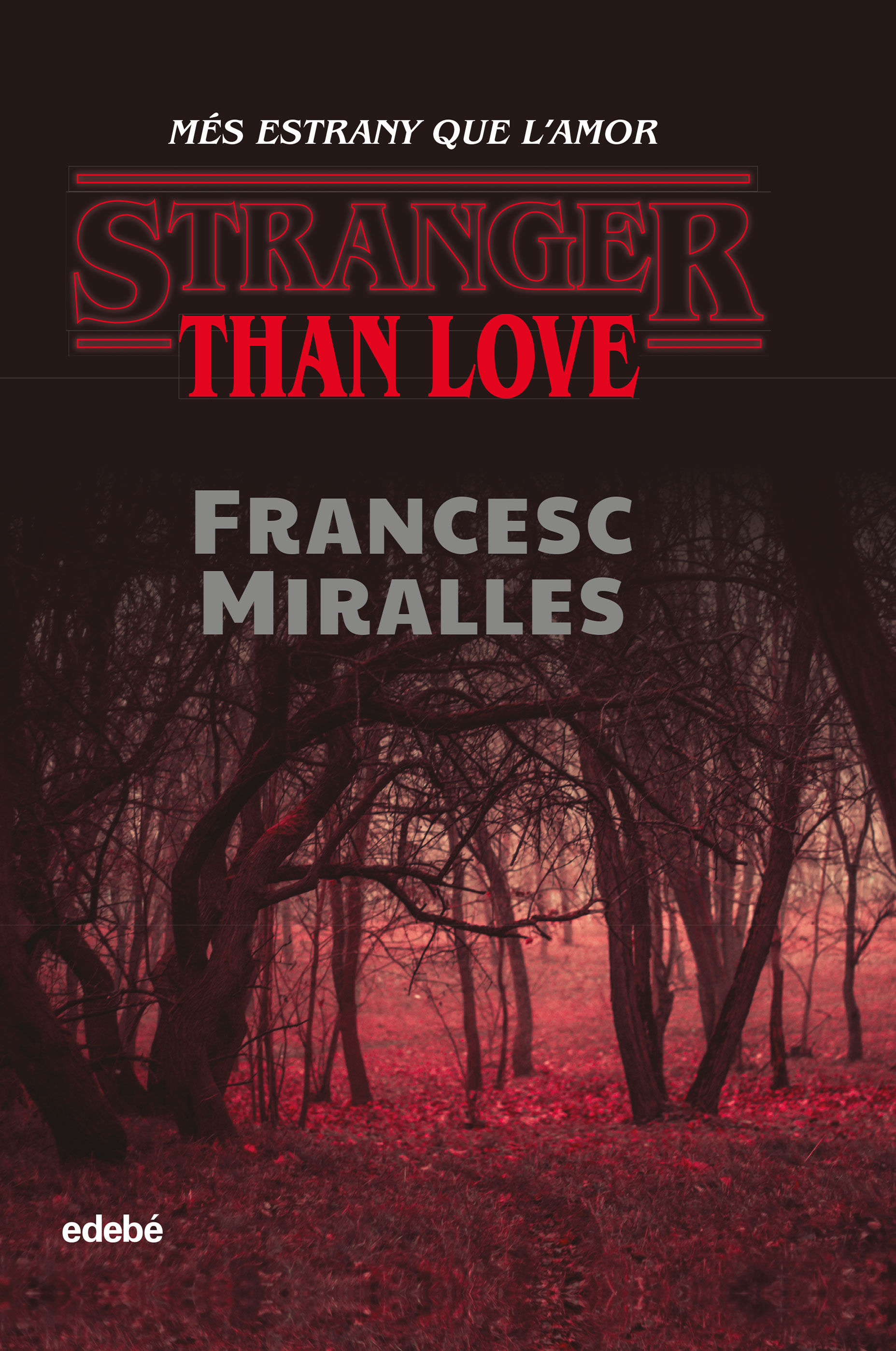 STRANGER THAN LOVE MES ESTRANY QUE L?AMOR