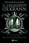 LEGADO DE OLKRANN, 3. EL REINO DE LAS ALMAS PERDIDAS