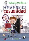 PRIMER MINISTRO POR CASUALIDAD