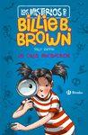 MISTERIOS DE BILLIE B. BROWN, 1. LA CASA ENCANTADA