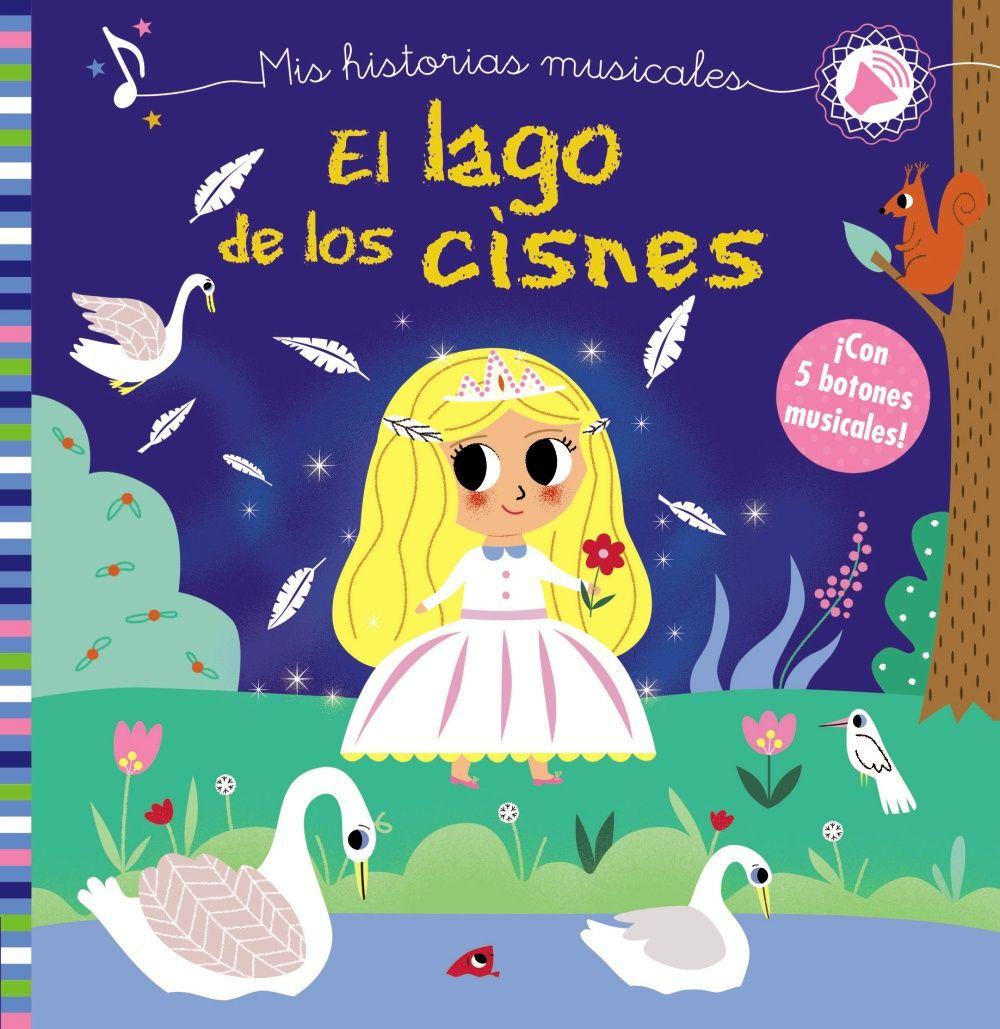 MIS HISTORIAS MUSICALES EL LAGO DE LOS CISNES