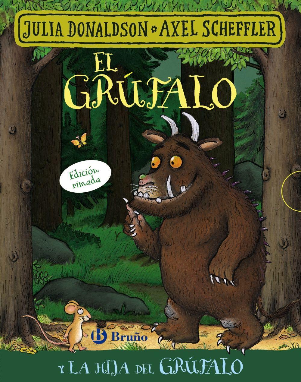 GRUFALO Y LA HIJA DEL GRUFALO EDICION RIMADA EL