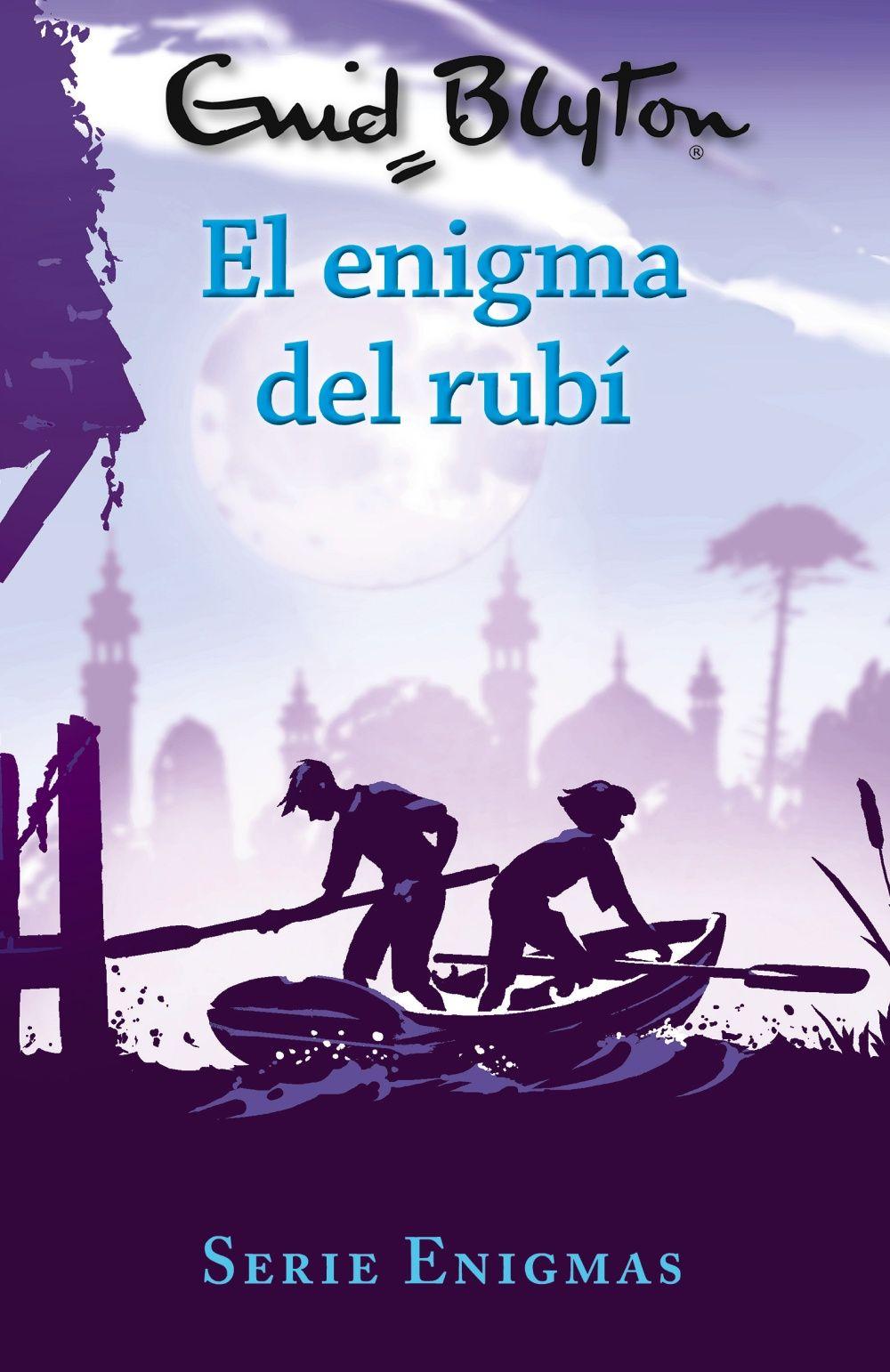 SERIE ENIGMAS 3. EL ENIGMA DEL RUBÍ