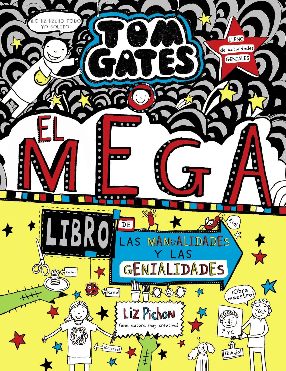TOM GATES: EL MEGA LIBRO