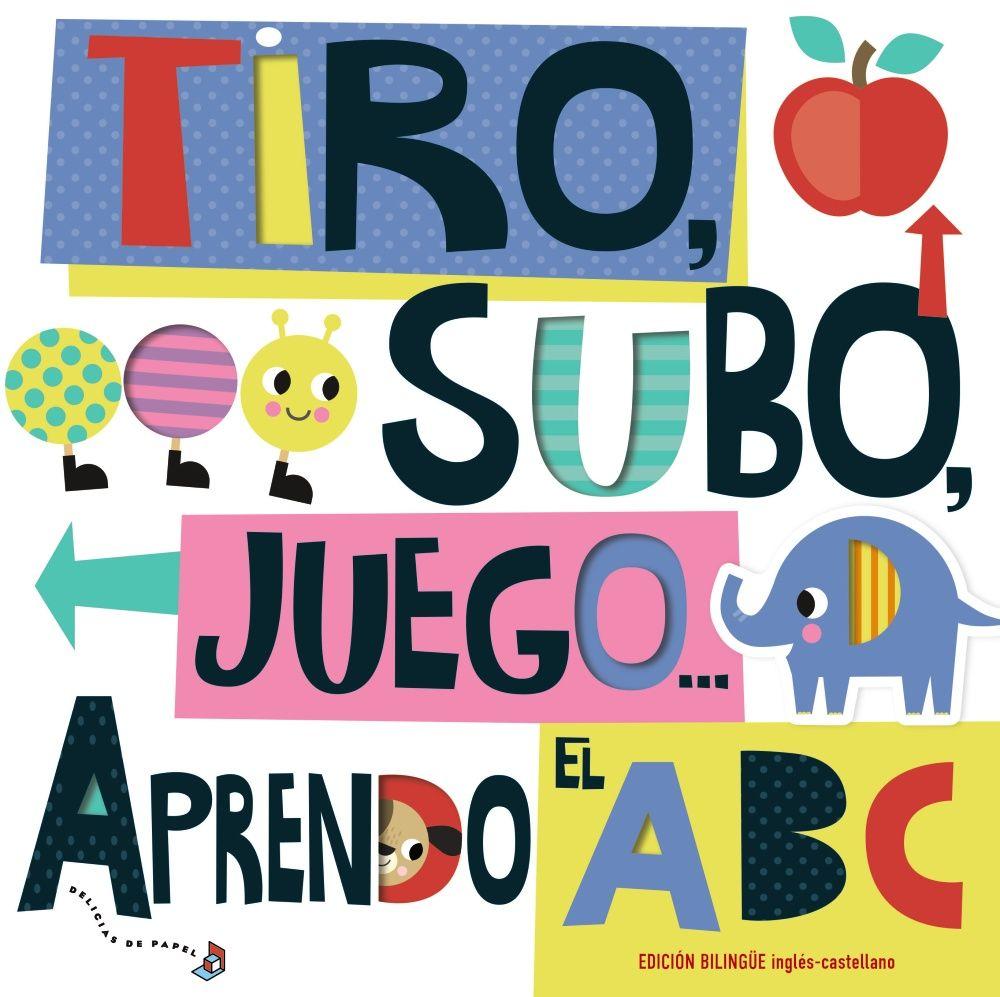 TIRO SUBO JUEGO APRENDO EL ABC