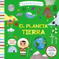 MI PRIMER LIBRO DE CIENCIA EL PLANETA TIERRA