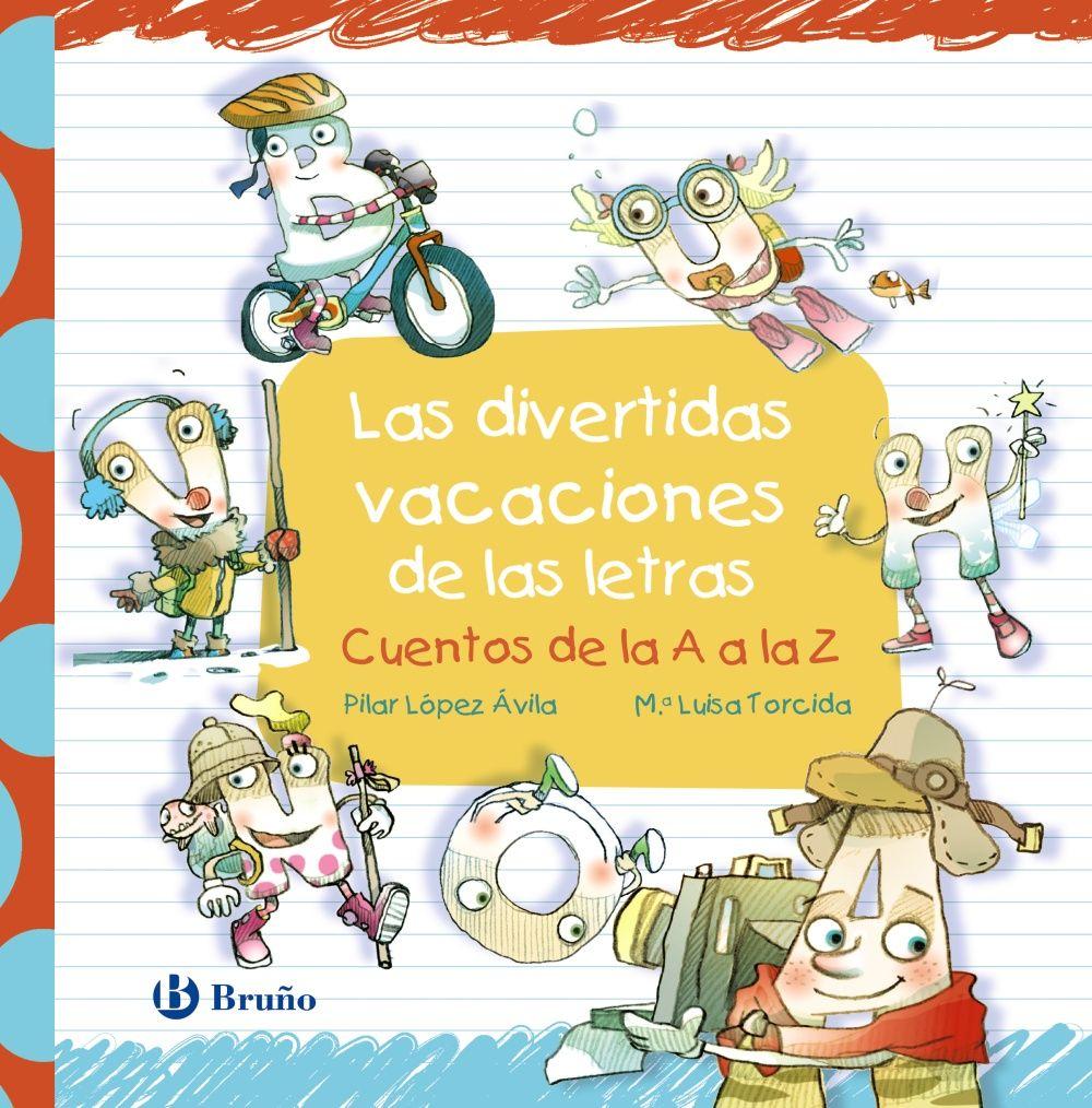DIVERTIDAS VACACIONES DE LAS LETRAS LAS