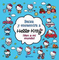 BUSCA Y ENCUENTRA A HELLO KITTY VEN A MI MUNDO