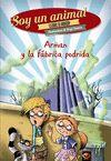 ARMAN Y LA FABRICA PODRIDA