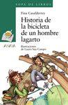 HISTORIA DE LA BICICLETA DE UN HOMBRE LAGARTO