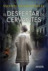 DESPERTAR DE CERVANTES EL