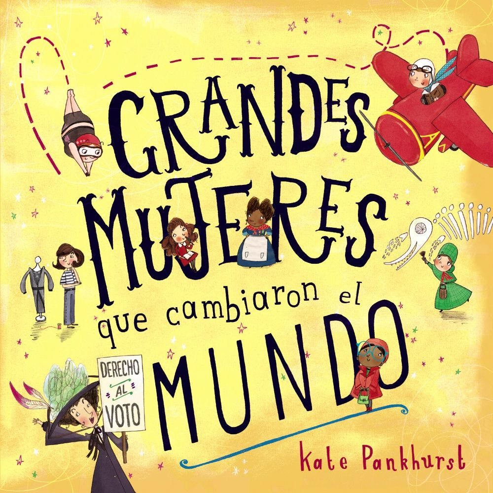 GRANDES MUJERES QUE CAMBIARON EL MUNDO