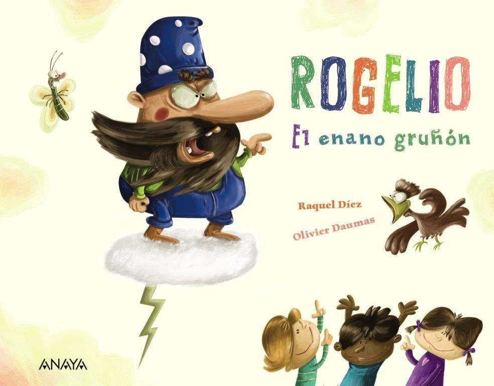ROGELIO EL ENANO GRUÑÓN