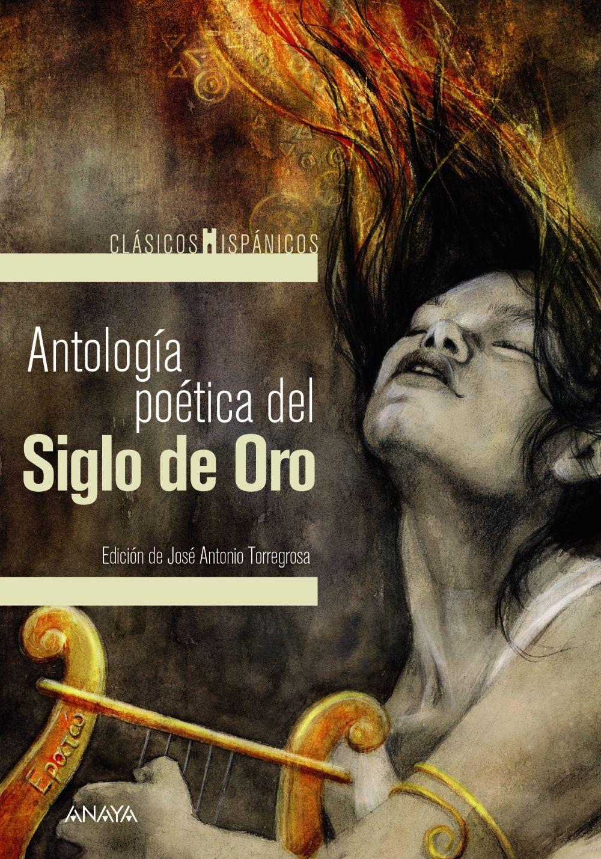 ANTOLOGIA POETICA DEL SIGLO DE ORO