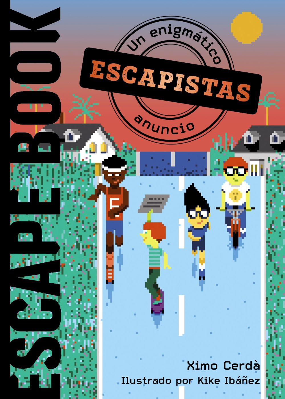 ESCAPE BOOK ESCAPISTAS UN ENIGMATICO ANUNCIO