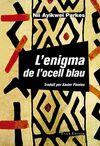 ENIGMA DE L'OCELL BLAU L'