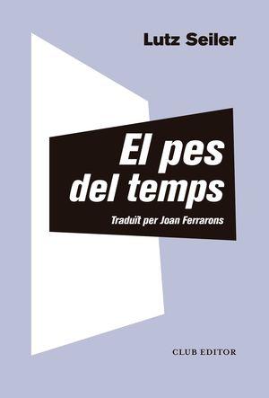 PES DEL TEMPS EL