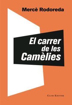 CARRER DE LES CAMÈLIES EL
