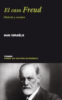 CASO FREUD EL HISTERIA Y COCAINA