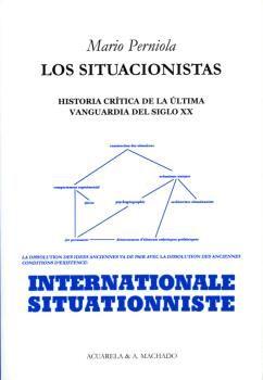SITUACIONISTAS LOS INTERNATIONALE SITUATIONNISTE