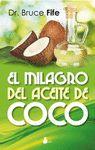 MILAGRO DEL ACEITE DE COCO EL
