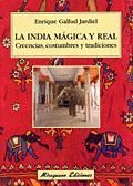 INDIA MAGICA Y REAL LA