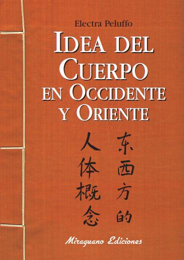 IDEA DEL CUERPO EN OCCIDENTE Y ORIENTE