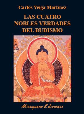 CUATRO NOBLES VERDADES DEL BUDISMO