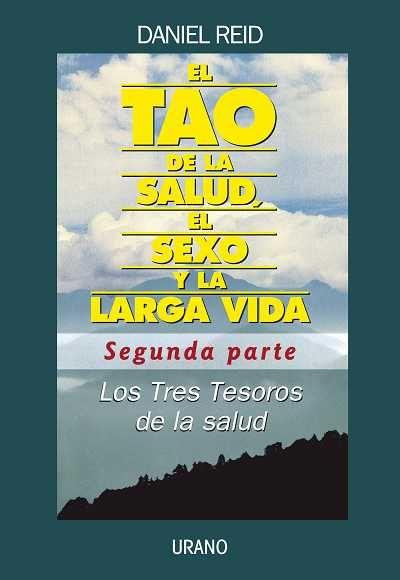 TAO DE LA SALUD -SEGUNDA PARTE-