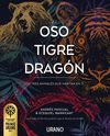 OSO EL TIGRE Y EL DRAGON