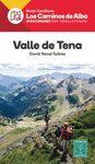 VALLE DE TENA -LOS CAMINOS DE ALBA ALPINA