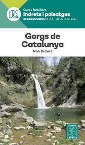 GORGS DE CATALUNYA GUIES FAMILIARS INDRETS I PAISATGES