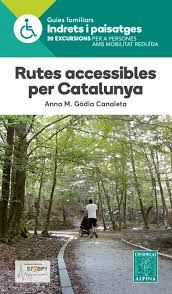 RUTES ACCESSIBLES PER CATALUNYA