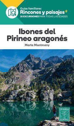 IBONES DEL PIRINEO ARAGONES ALPINA