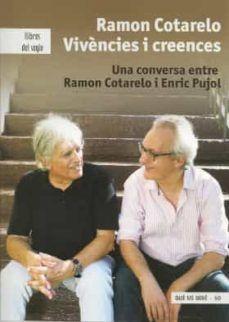 RAMON COTARELO VIVÈNCIES I CREENCES