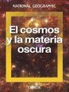 COSMOS Y LA MATERIA OSCURA EL