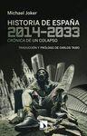 HISTORIA DE ESPAÑA, 2014 2033