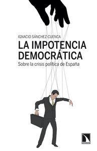 IMPOTENCIA DEMOCRATICA LA