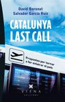 CATALUNYA LAST CALL