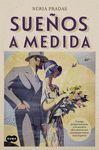 SUEÑOS A MEDIDA
