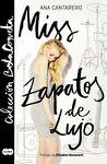 MISS ZAPATOS DE LUJO