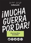 MUCHA GUERRA POR DAR + 2 DVD