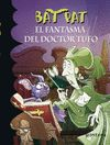 BAT PAT 8 EL FANTASMA DEL DOCTOR TUFO
