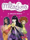 MILA Y LUNA EL AMULETO MAGICO